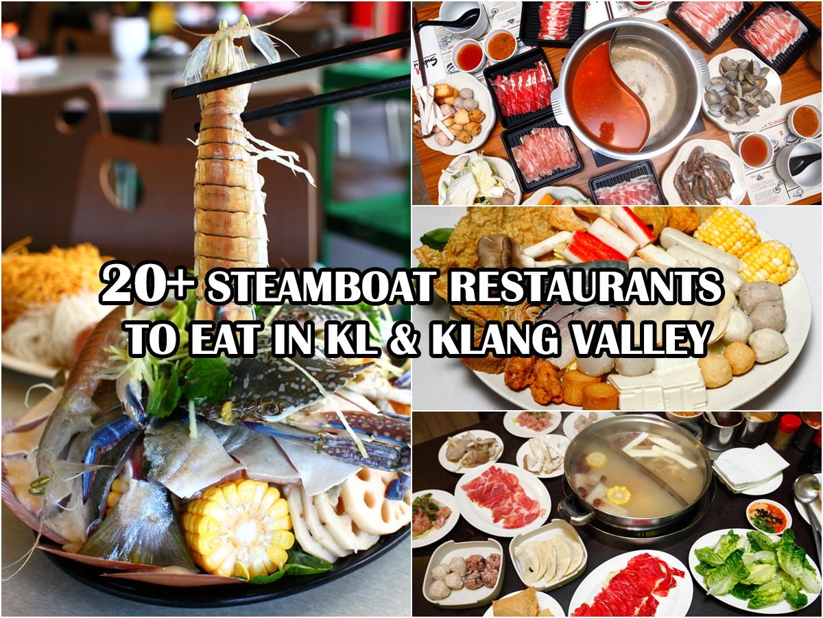 Best Steamboat Restaurants in KL and Klang Valley